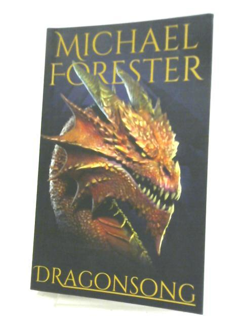 Dragonsong by Michael Forester