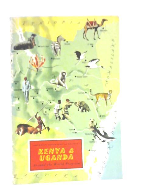 Kenya and Uganda By Dr Benjamin E Thomas