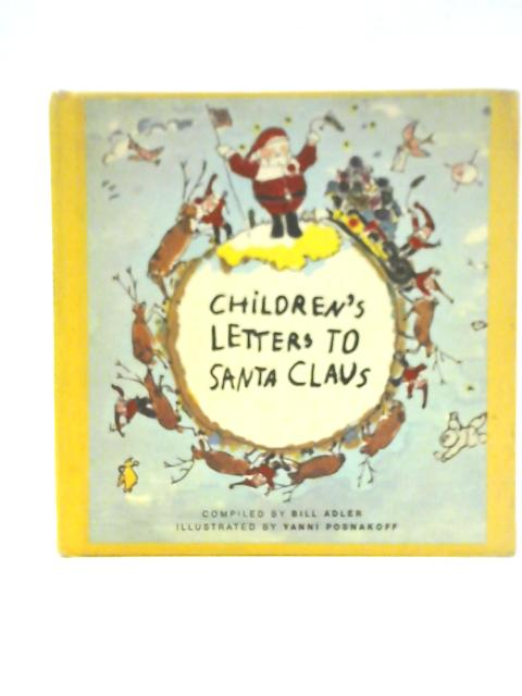 Children's Letters to Santa Claus By Bill Adler