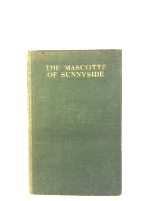 The Mascotte Of Sunnyside By E. L. Haverfield