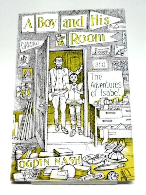 A Boy And His Room Amp The Adventures Of Isabel By Nash