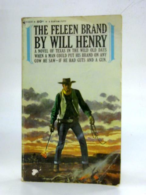 The Feleen Brand By Will Henry