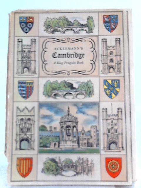 Ackermann's Cambridge by Reginald Ross Williamson