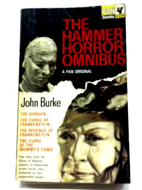 The Hammer Horror Omnibus by John Burke