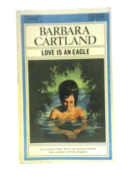 Love is an Eagle by Barbara Cartland