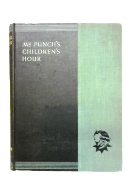 Mr. Punch's Children's Hour By Anon
