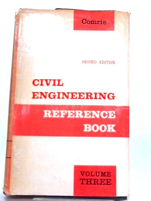 Civil Engineering Reference Book Volume 3 By J. Comrie