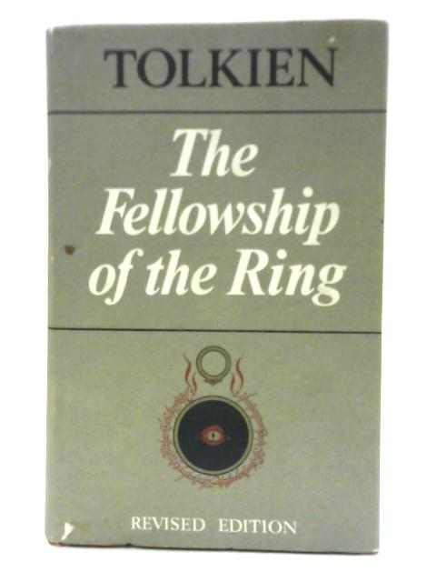 The Lord of the Rings: The Fellowship of the Ring By J. R. R. Tolkien