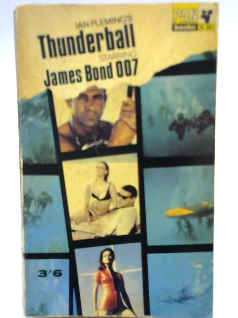 Thunderball Starring James Bond 007 By Ian Fleming