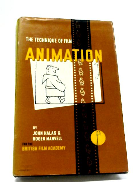 Technique of Film Animation (Library of Communication Techniques) By John Halas