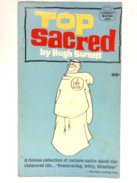 Top Sacred (A crest reprint) By Hugh Burnett