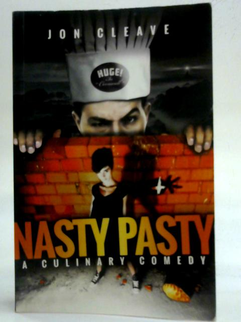 Nasty Pasty by Jon Cleave