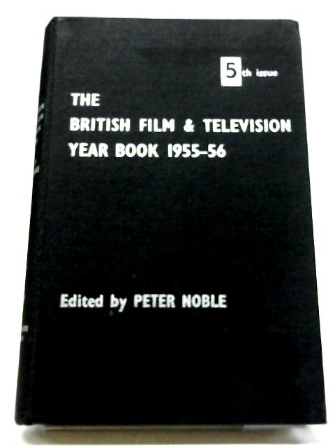 The British Film and Television Year Book 1955-56 by Various