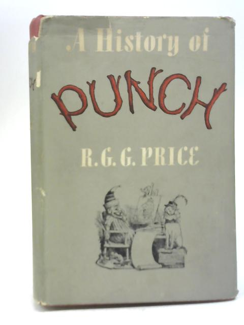 A History of Punch by R G G Price