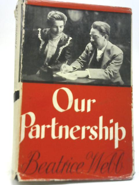 Our Partnership By Beatrice Webb