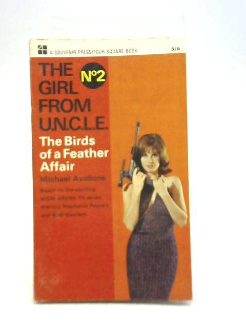 The Girl From Uncle No 2 The Birds of a Feather Affair by Michael Avallone