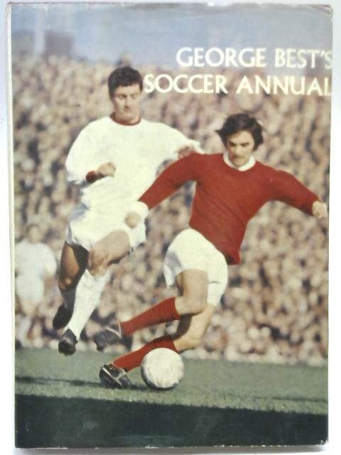 George Best's Soccer Annual by George Best