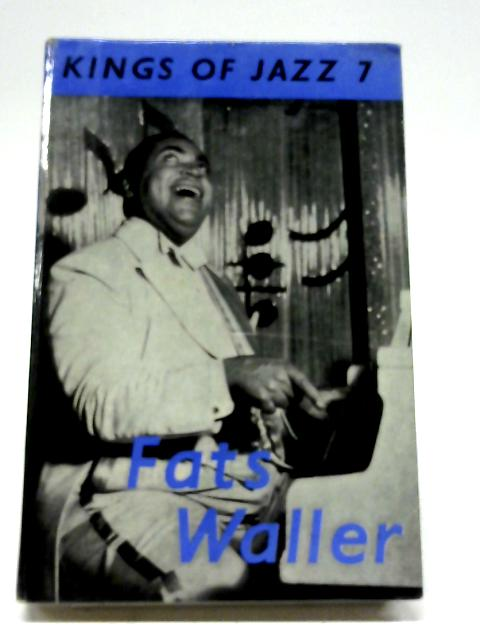 Fats Waller (Kings of Jazz Series; No.7) by Charles Fox