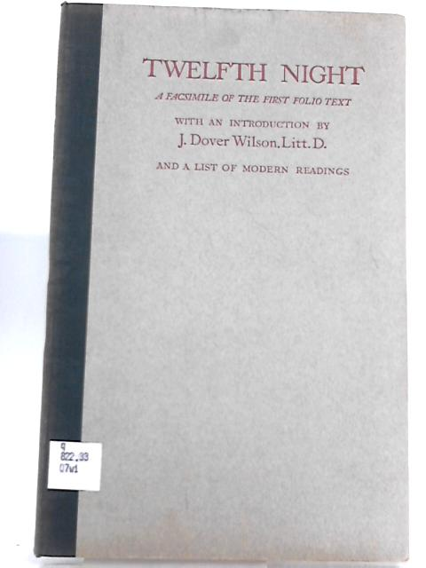 Twelfth Night: A Facsimile Of The First Folio Text by William Shakespeare