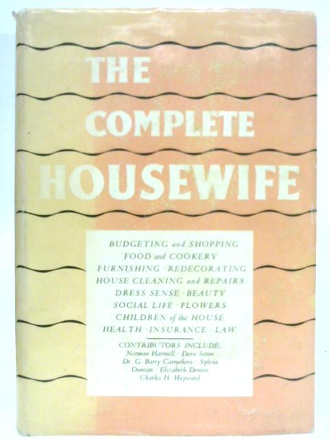 The Complete Housewife by Norman Hartnell et al.