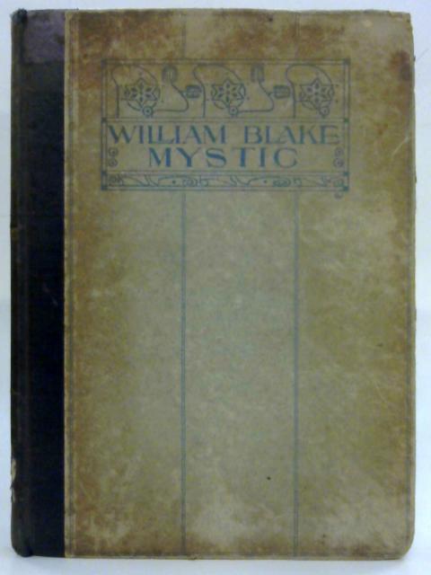 William Blake, Mystic by Adeline M. Butterworth