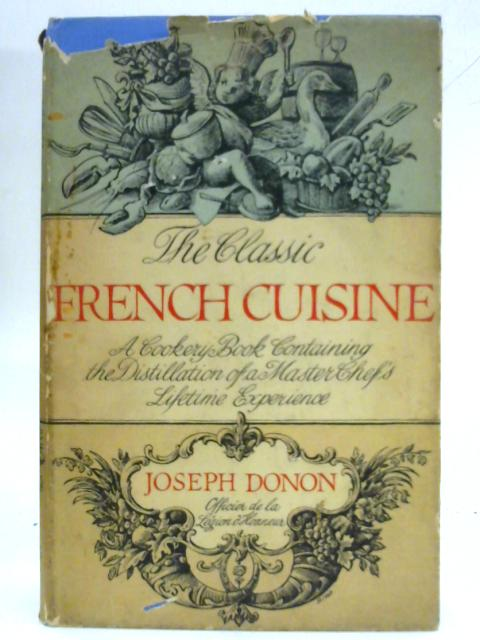 The classic French cuisine By Joseph Donon