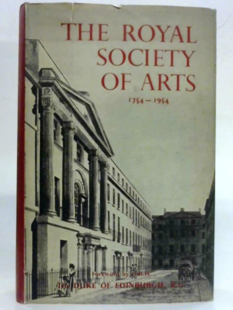 The Royal Society of Arts, 1754-1954 by Derek Hudson