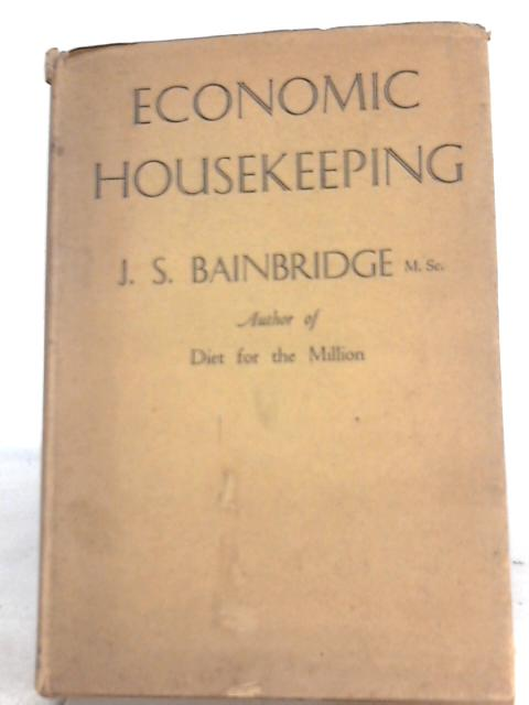 Economic Housekeeping by J. S. Bainbridge
