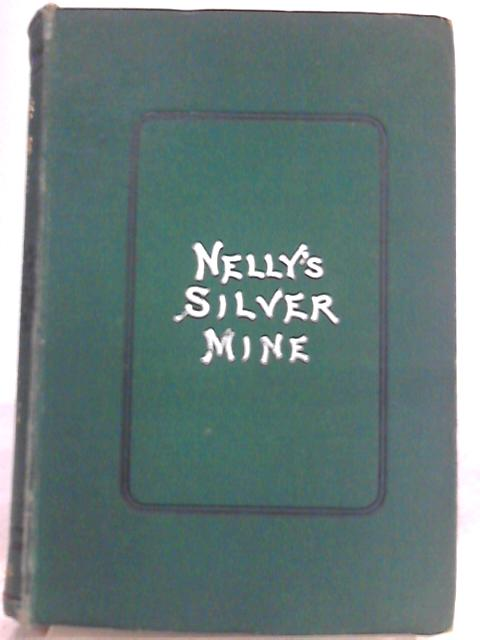 Nelly's Silver Mine By H. H.