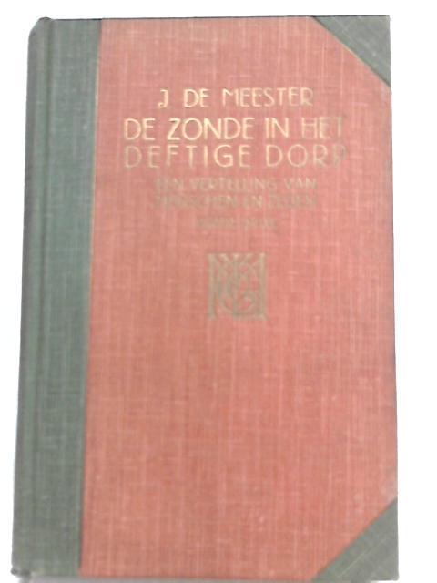 De Zonde In Het Deftige Dorp By J. De Meester
