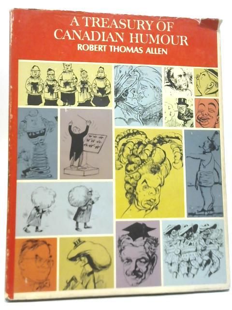 A Treasury of Canadian Humor by Robert Thomas Allen