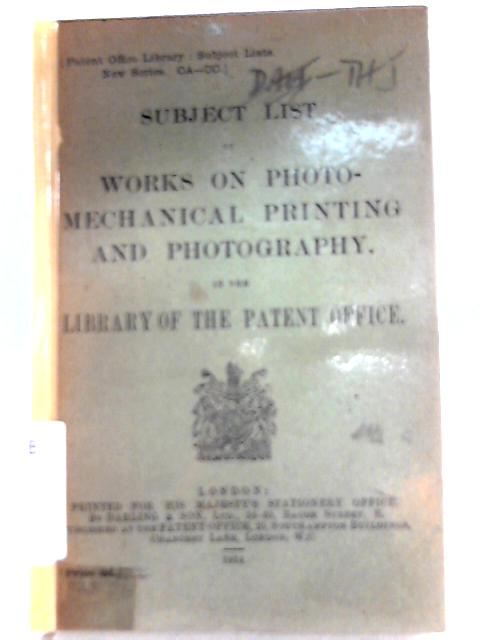 Subject List of Works on Photo-Mechanical Printing and Photography