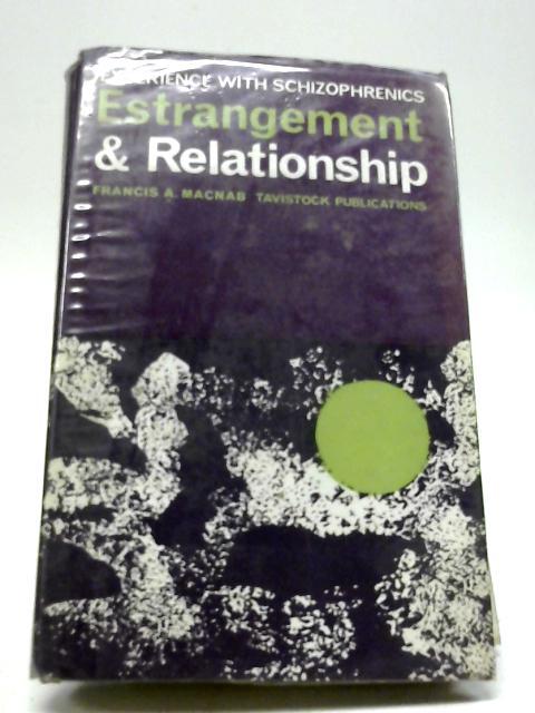 Estrangement and Relationship By Francis A. Macnab