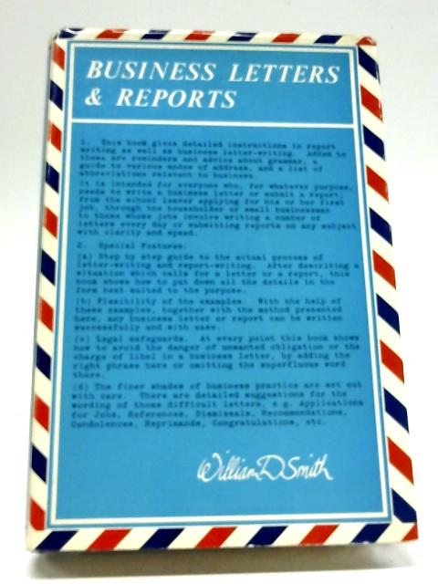 Business Letters and Reports by William D. Smith