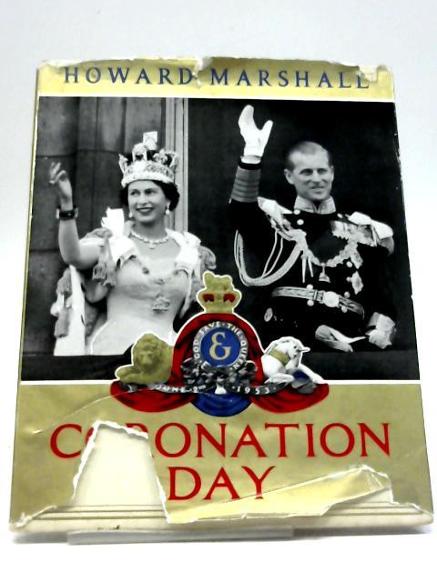 Coronation Day, 1953 By Howard Marshall