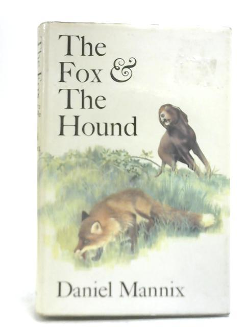 The Fox and the Hound by Daniel Mannix