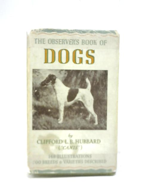 Dogs By Clifford L.B. Hubbard