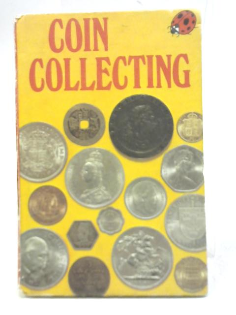 Coin Collecting by Mervyn Benford