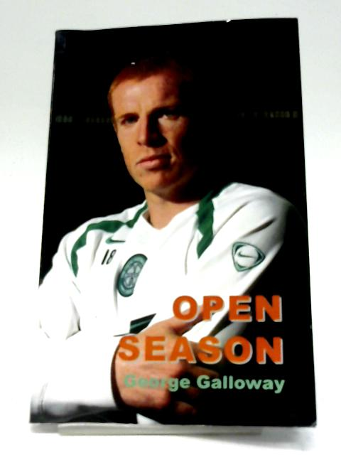 Open Season by George Galloway