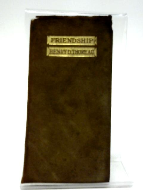 Friendship By Henry D. Thoreau