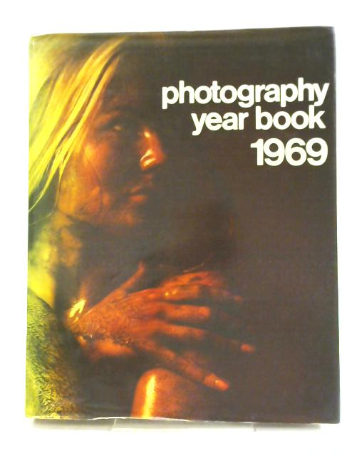 Photography Year Book 1969 By John Sanders & Richard Gee