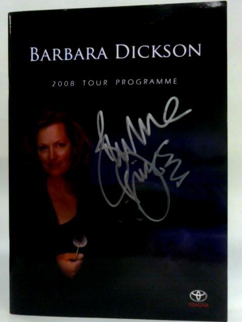Barbara Dickson 2008 Tour Programme by Barabara Dickson