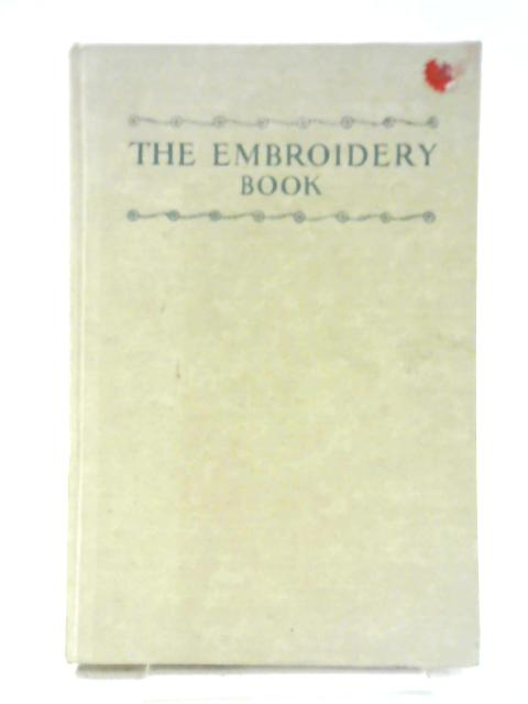 The Embroidery Book By Winifred M. Clarke