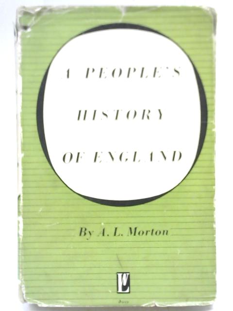 A People's History of England By A L Morton