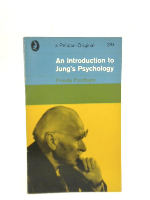 An Introduction to Jung's Psychology by Frieda Fordham