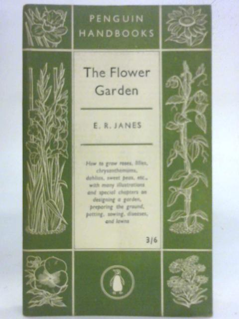 The Flower Garden by E.R.Janes