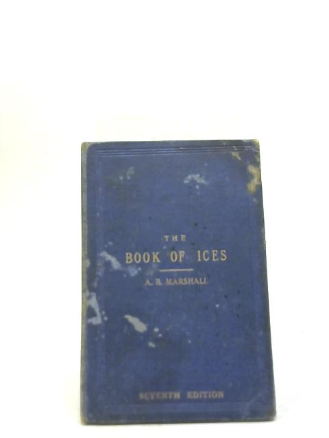 The Book of Ices By A.B.Marshall