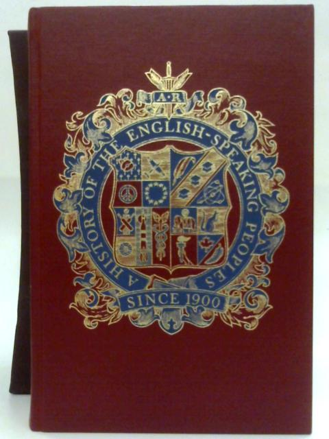 A History Of The English Speaking Peoples Since 1900. By Roberts Andrew