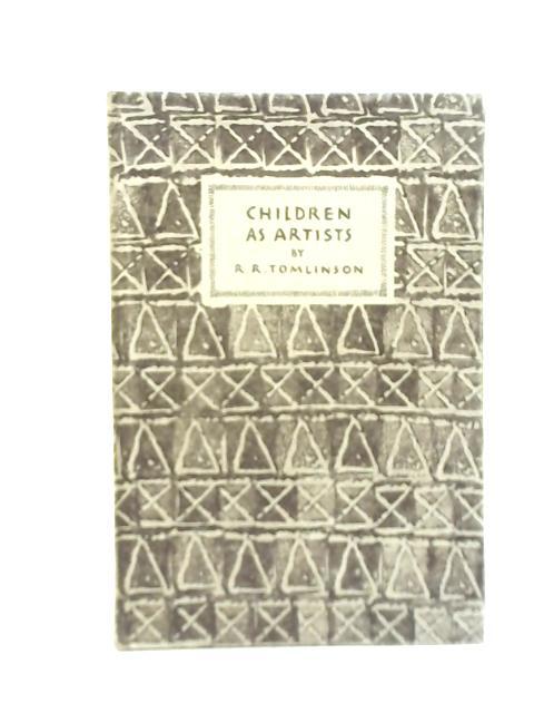Children as Artists by Reginald Robert Tomlinson