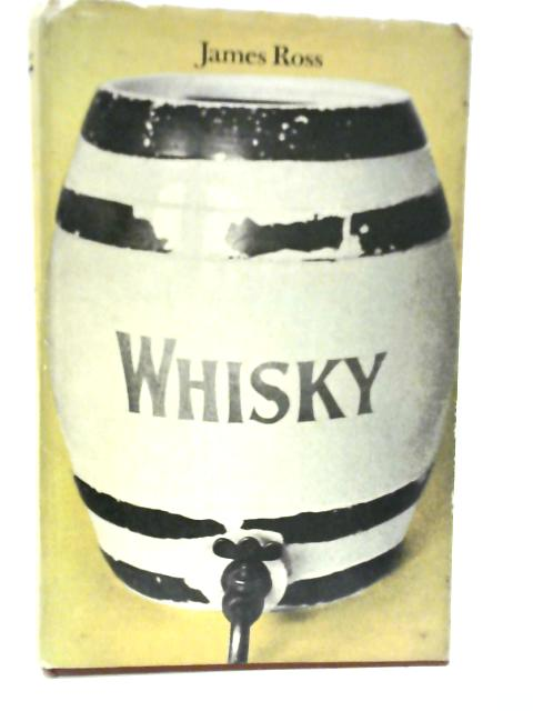 Whisky By James Ross